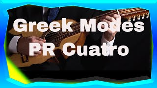 HOW TO PLAY THE PUERTO RICAN CUATRO: Greek Modes Lesson 3