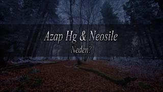 Azap Hg Ft. Neosile - Neden