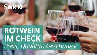 Rotwein-Test: Was ist der beste Tropfen aus dem Südwesten? | Marktcheck SWR