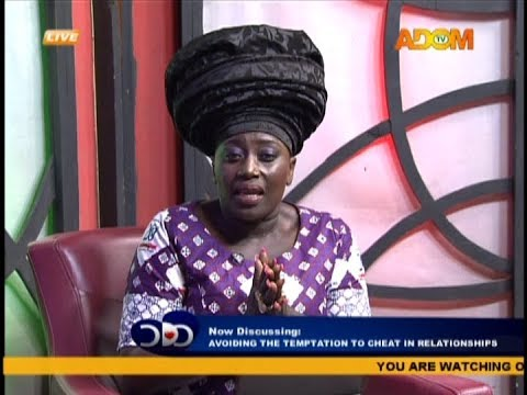 Avoiding the Temptation to Cheat in Relationships - Odo Ahomaso on Adom TV (27-10-18)