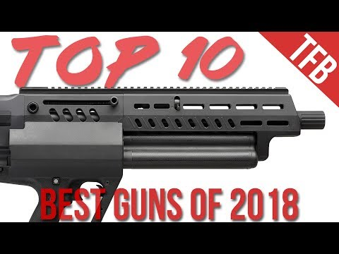 The Top 10 Guns of 2018