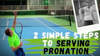 2 Simple Steps To Serving Pronation