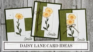 Stampin Up Daisy Lane (3 Simple Card Ideas)