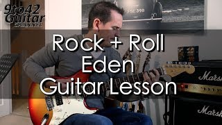 How To Play Rock And Roll Eden Guitar Lesson Tutorial