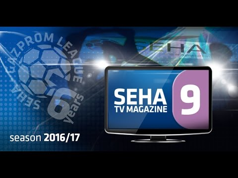 9th SEHA TV Magazine 2016/2017