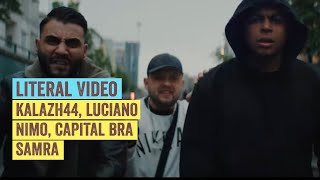 Literal Video: KALAZH44 X LUCIANO X NIMO X CAPITAL BRA X SAMRA   ROYAL RUMBLE