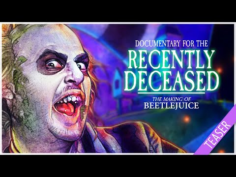 Documentary for the Recently Deceased: The Making of Beetlejuice (2019) - Trailer