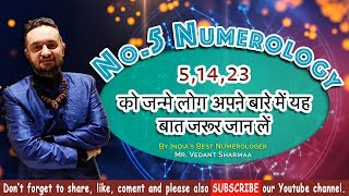 Number 5 Numerology People Born on 5 14 23 By Best Numerologist Astrologer