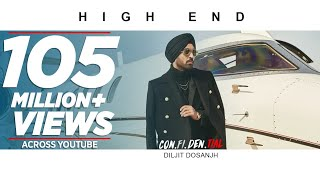: High End | CON.FI.DEN.TIAL | Diljit Dosanjh | Song 2018