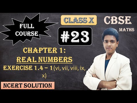 CBSE Full Course | 1 - Real Numbers | Exercise 1.4 : 1) 1. Without actually performing the long division, state whether the following rational numbers will have a terminating decimal expansion or a non-terminating repeating decimal expansion: 23/(2^3 5^2