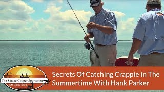 Secrets Of Catching Crappie In The Summertime With Hank Parker SCS S04E03