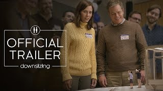 Trailer of Downsizing (2017)