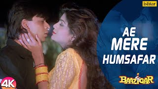 Ae Mere Humsafar - 4K Video | Shah Rukh Khan & Shilpa Shetty | Baazigar | 90's Hindi Romantic Song