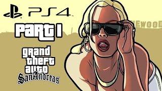 Grand Theft Auto San Andreas PS4 Gameplay Walkthrough Part 1 (GTA San Andreas PS4)