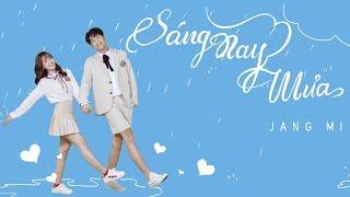 SÁNG NAY MƯA  (#SNM) | JANG MI「Official MV」