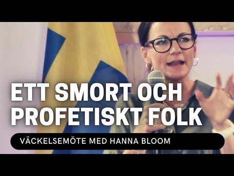 ETT SMORT OCH PROFETISKT FOLK - Hanna Bloom - Vetlanda Friförsamling