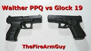 Walther PPQ vs Glock 19 - TheFireArmGuy