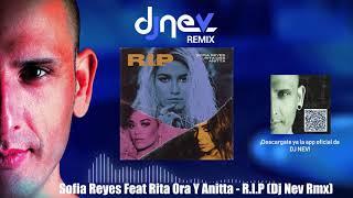 Sofia Reyes Feat Rita Ora Y Anitta   R.I.P (Dj Nev Rmx)