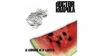Doctor Krapula - El carnaval de la apatilla - Álbum completo (Audio)