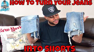 TURN OLD JEANS INTO NEW SHORTS | DIY