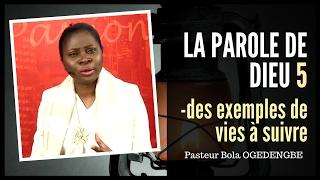 La parole de Dieu (Partie 5) Pasteur Bola Ogedengbe