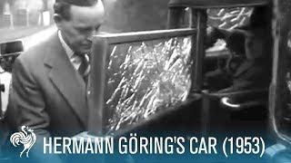 Hermann Göring's Car: Vehicle of a Nazi Criminal (1953) | British Pathé