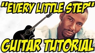 Every Little Step(Guitar Tutorial)- Bobby Brown