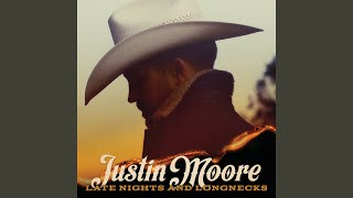 Justin Moore Good Times Don't