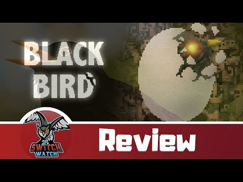 Black Bird Nintendo Switch Review-DON'T MESS WITH THE BIRD! (SHMUP) video thumbnail