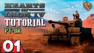 Hearts of Iron 4 Tutorial #01 - Gameplay Português Vamos Jogar PT-BR