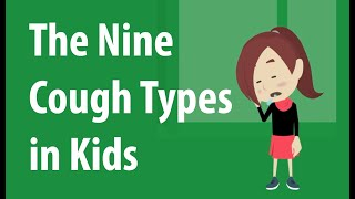 9 Different Cough Types in Kids