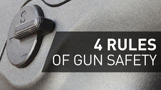 Gun Safety - The Four Rules of Gun Safety