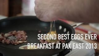 How to make the second best fried eggs ever - PAX East 2013