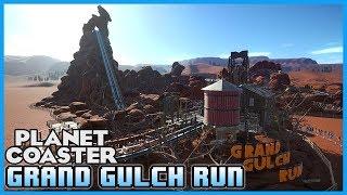 THE GRAND GULCH RUN! Coaster Spotlight 220 #PlanetCoaster
