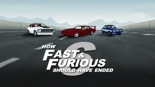 How Fast and Furious 6 Should Have Ended