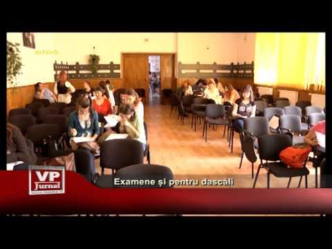 Examene și pentru dascăli