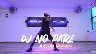 DJ No Pare - Justin Quiles || Jeremy Ramos Coreografia