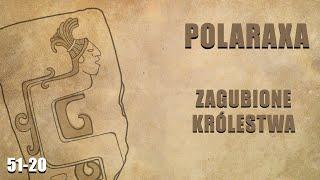 Polaraxa 51-20: Zagubione królestwa