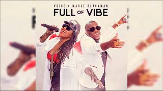 Voice X Marge Blackman  - Full Of Vibe (Trinidad Soca) 2018