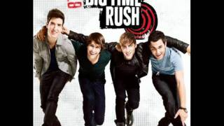 Big Time Rush - Nothing Even Matters