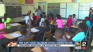 Baltimore City Public Schools begins laying off staff