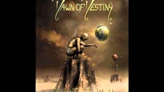 Dawn Of Destiny - My Four Walls