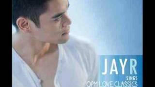Ikaw Lamang - Jay R (Jay R Sings OPM Love Classics)