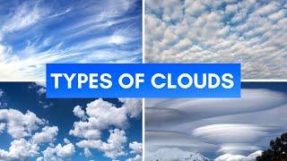 Cloud types: stratus, cumulus, cirrus, nimbus + strange cloud formations