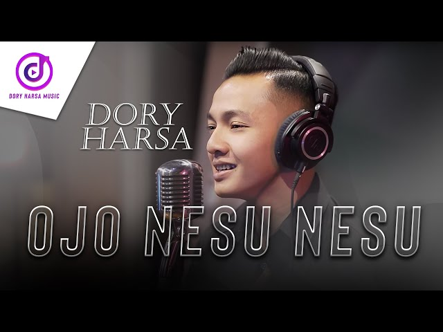Dory Harsa Ojo Nesu Official