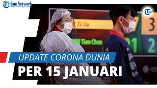 Update Corona Dunia per 15 Januari 2021: Total 93,4 Juta Terinfeksi Covid-19, 66,6 Juta Orang Sembuh