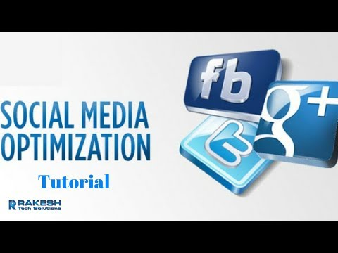 SMO Tutorial | Social media optimization tutorial - Rakesh Tech Solutions