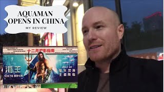 Aquaman Opens in China, My Review