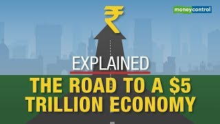 Explained | The Road to a $5 trillion economy