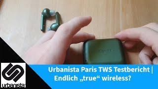 """Urbanista Paris TWS Testbericht   Endlich """"true"""" wireless?"""